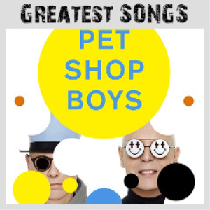 pet shop boys - greatest songs (2018) [2cd download]