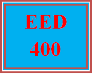 EED 400 Entire Course | eBooks | Education