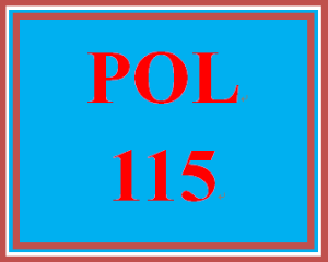 POL 115 Entire Course | eBooks | Education