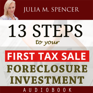 13 Steps to your FIRST Tax Sale Foreclosure Investment (PRE-ORDER ONLY) | eBooks | Real Estate