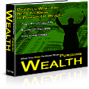 What You Need To Know When Pursuing Wealth | eBooks | Self Help