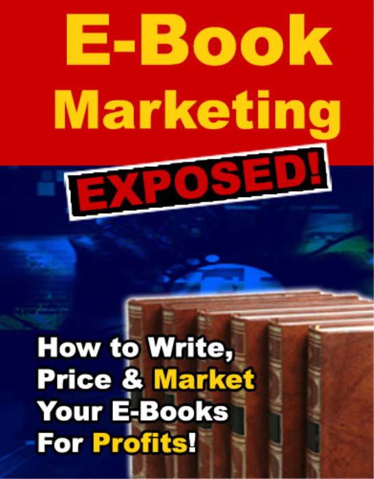 First Additional product image for - E-Book Marketing Exposed!