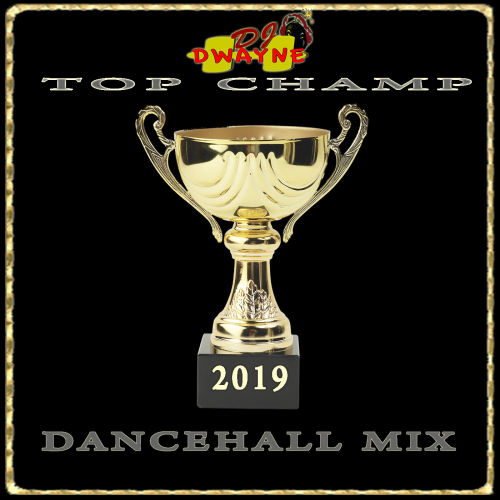 First Additional product image for - Top Champ Dancehall 2019