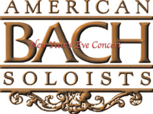 american bach soloists new year's eve concert