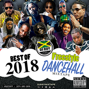 dj roy best of 2018 freestyle dancehall mix