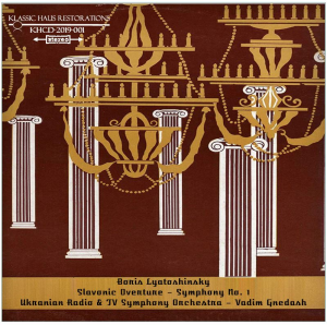 boris lyatoshinsky: slavic overture/symphony no. 1