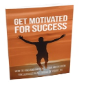 Get Motivated For Success | eBooks | Business and Money