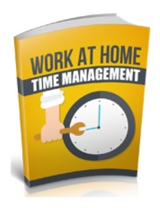 Work At Home Time Management | eBooks | Business and Money