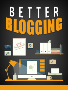 Better Blogging | eBooks | Internet