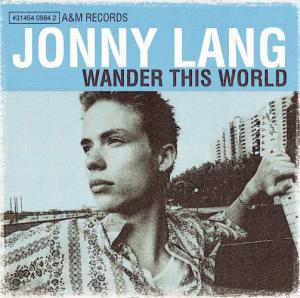 JONNY LANG Wander This World (1998) (A&M RECORDS) (12 TRACKS) 320 Kbps MP3 ALBUM | Music | Rock