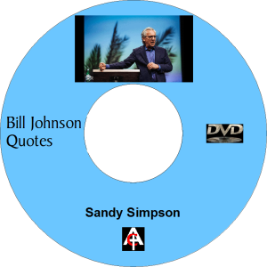 Bill Johnson Quotes (MP4) | Movies and Videos | Religion and Spirituality