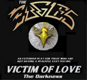the eagles - victim of love the darkness (2018) [cd download]