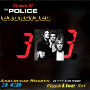 The Police - Ghosts Of The Police... Exorcized (2018) [3CD DOWNLOAD]   Music   Rock
