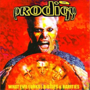 the prodigy - what evil lurks b-sides & rarities (2017) [4cd download]