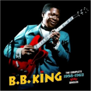 b.b. king - the complete 1958-1962 kent singles (2017) [2cd download]