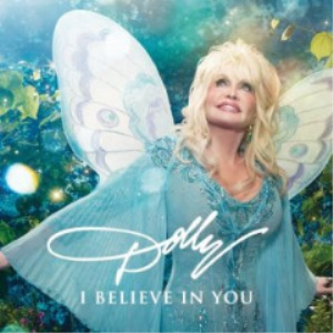 Dolly Parton - I Believe In You (2017) [CD DOWNLOAD] | Music | Country