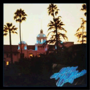 eagles - hotel california 40th anniversary expanded edition (2017) [2cd download]