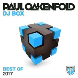 paul oakenfold - dj box best of 2017 (2017) [2cd download]