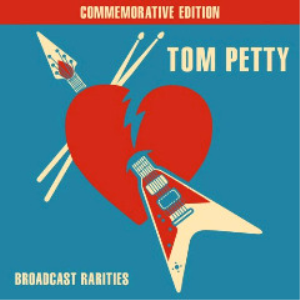 Tom Petty - Broadcast Rarities (2017) [CD DOWNLOAD] | Music | Rock