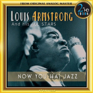 louis armstrong and his allstars - now you has jazz remastered (2018) [cd download]
