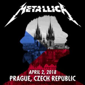 Metallica - April 2, 2018 Prague, Czech Republic (2018) [2CD DOWNLOAD] | Music | Rock