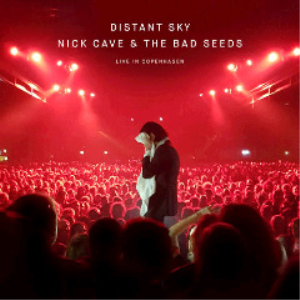 nick cave and the bad seeds - distant sky live in copenhagen (2018) [cd ep download]