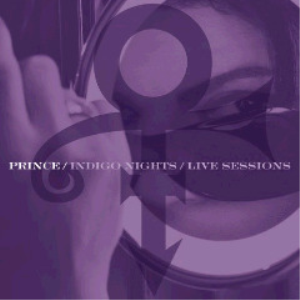 prince - indigo nights live sessions (2018) [cd download]