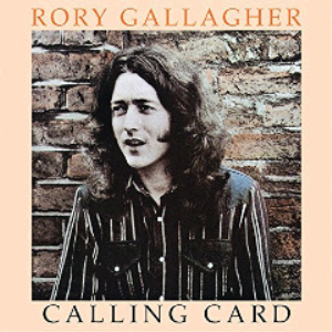 rory gallagher - calling card remastered (2018) [cd download]