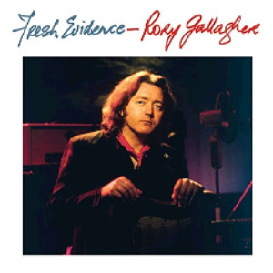rory gallagher - fresh evidence remastered (2018) [cd download]