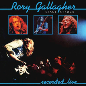 rory gallagher - stage struck live remastered (2018) [cd download]
