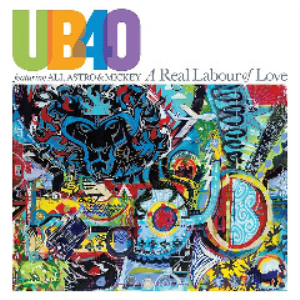 Ub40 - A Real Labour Of Love (2018) [CD DOWNLOAD] | Music | Reggae