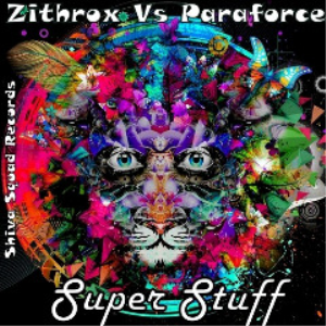 zithrox and paraforce - super stuff (2018) [cd download]
