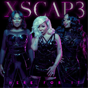 xscape - here for it (2018) [cd single download]