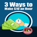 3 Ways to Make $10 Per Hour | eBooks | Business and Money