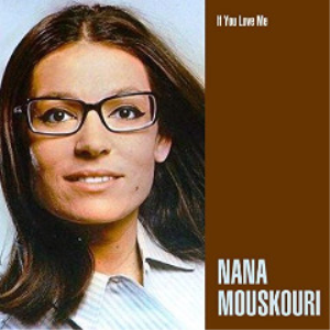 nana mouskouri - if you love me (2017) [cd download]