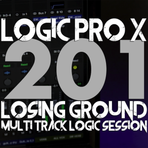 logic pro x 201 course - losing ground logic session