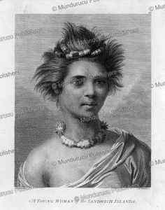 A young woman of the Sandwich Islands, Hawaii, John Webber, 1784 | Photos and Images | Travel