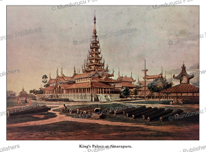 King's Palace at Amarapura (Mandalay), Burma, Colesworthy Grant, 1855 | Photos and Images | Travel