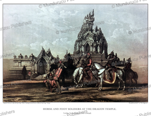 Horse and foot soldiers at the Dragon temple, Burma, Henry Yule, 1855 | Photos and Images | Travel