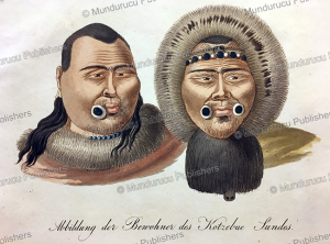 natives of kotzebue sound with lip and cheek plugs, alaska, otto von kotzebue, 1823