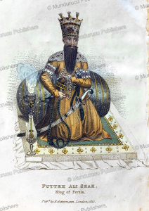 king fath'ali kadjar, shah of persia from 1797-1834, frederic shoberl, 1822