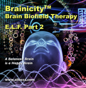 brainicitytm brain biofield therapy - e.l.f. part 2