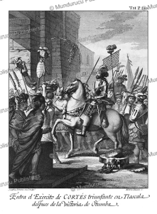Triumphant entry of Corte´s in Tlaxcala after his victory over the Aztecs at Otumba, Josephus Ximeno, 1783 | Photos and Images | Travel