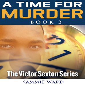 a time for murder (the victor sexton series) book 2
