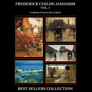 childe-hassam best-sellers collection by cross stitch collectibles