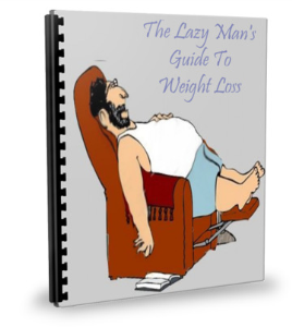 lazy mans weight loss