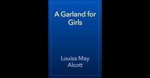 A Garland for Girls | eBooks | Classics
