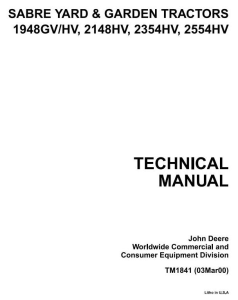 john deere sabre 1948gv, 2354hv, 1948hv, 2148hv, 2554hv yard and garden tractors technical manual tm1841