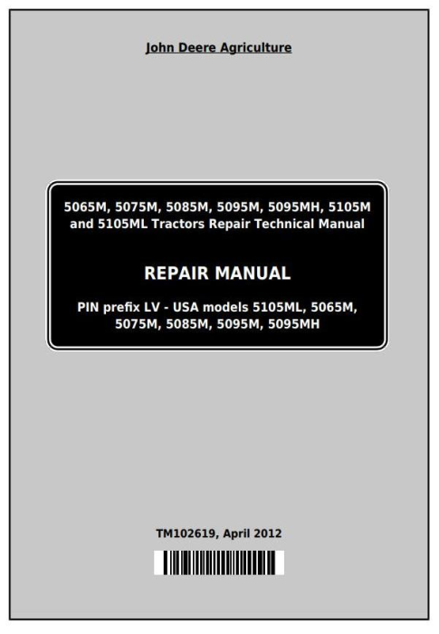 First Additional product image for - Deere 5065M, 5075M, 5085M, 5095M, 5105M, 5105ML & 5095MH Tractors Repair Service Manual (TM102619)