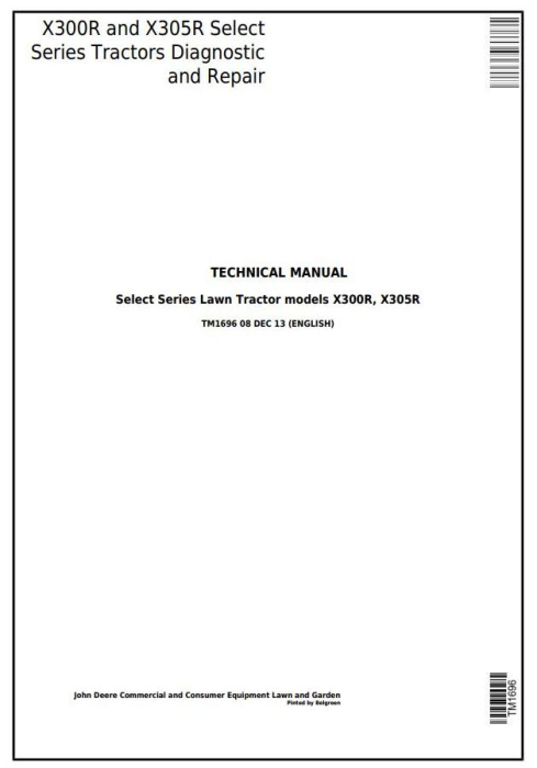 First Additional product image for - John Deere X300R, X305R Select Series Riding Lawn Tractors All Inclusive Technical Service Manual TM1696